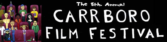 The 8th Annual Carrboro Film Festival